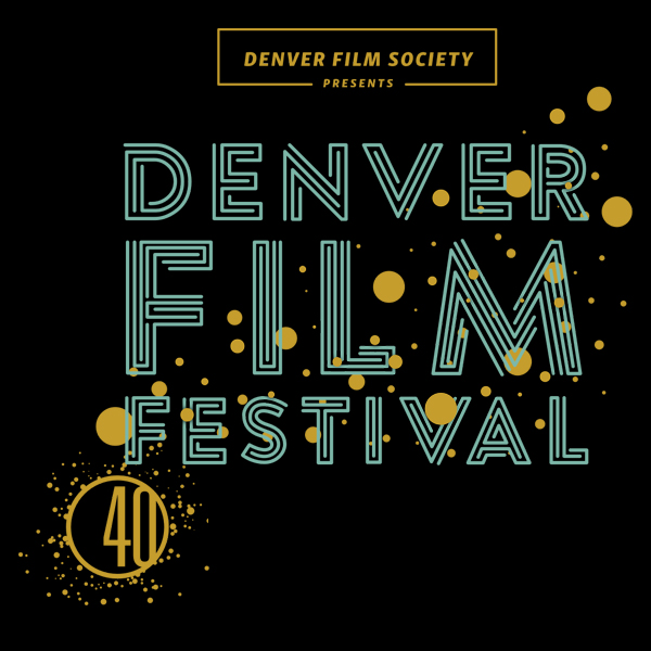 Film in Colorado at the 40th Annual Denver Film Festival