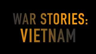 War Stories: Vietnam