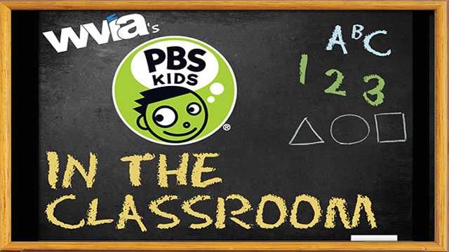 WVIA's PBS Kids In The Classroom