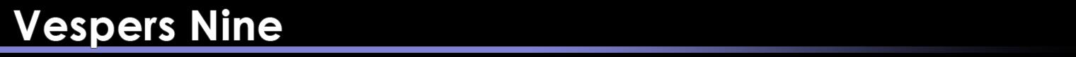 Category Banner-Vespers Nine.png