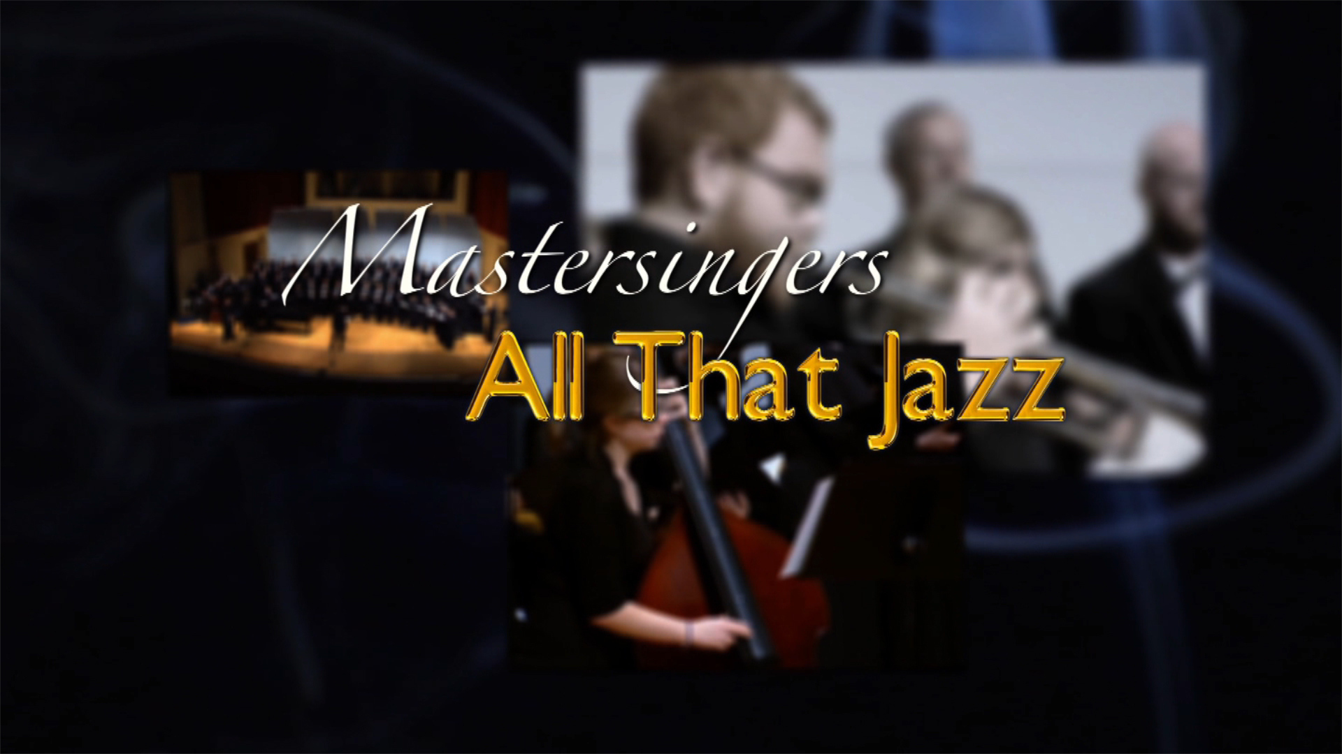 Mastersingers: All That Jazz