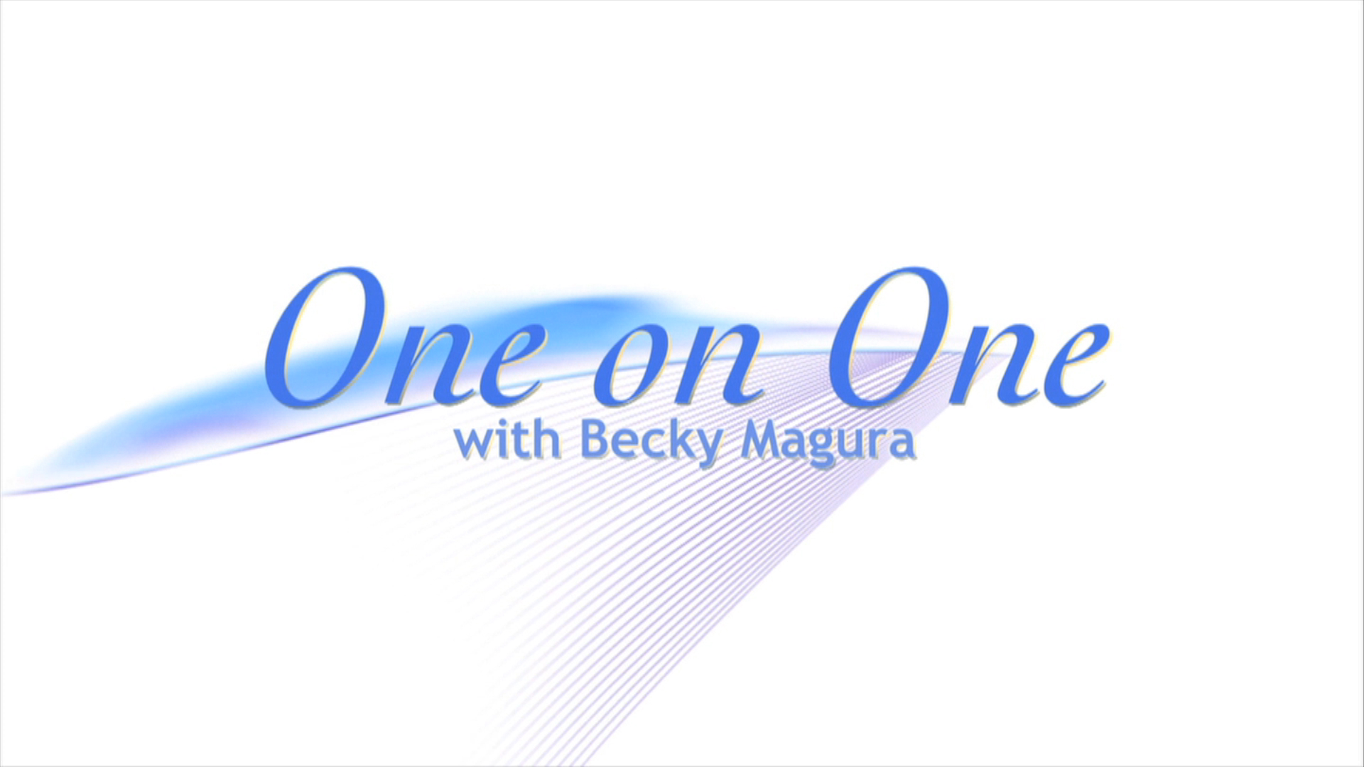 One on One w/ Becky Magura