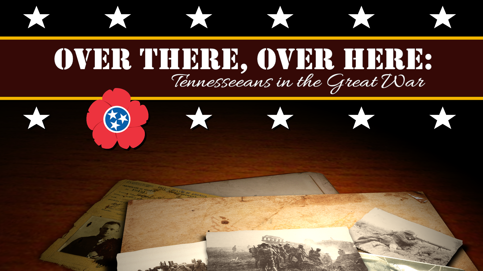 Over There, Over Here: Tennesseans in the Great War