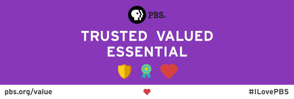 Purple banner with the PBS logo and the words Trusted Valued and Essential written in white with accompanying icons including a shield and a heart.