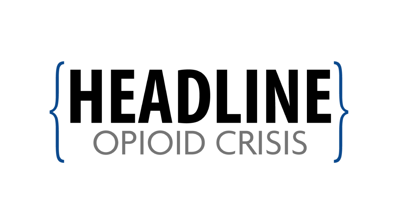 HEADLINE | Opioid Crisis