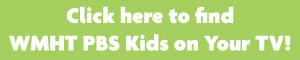 Click here to find WMHT PBS Kids on Your TV! - green button with white lettering