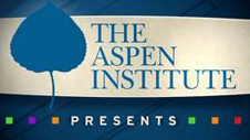 The Aspen Institute Presents