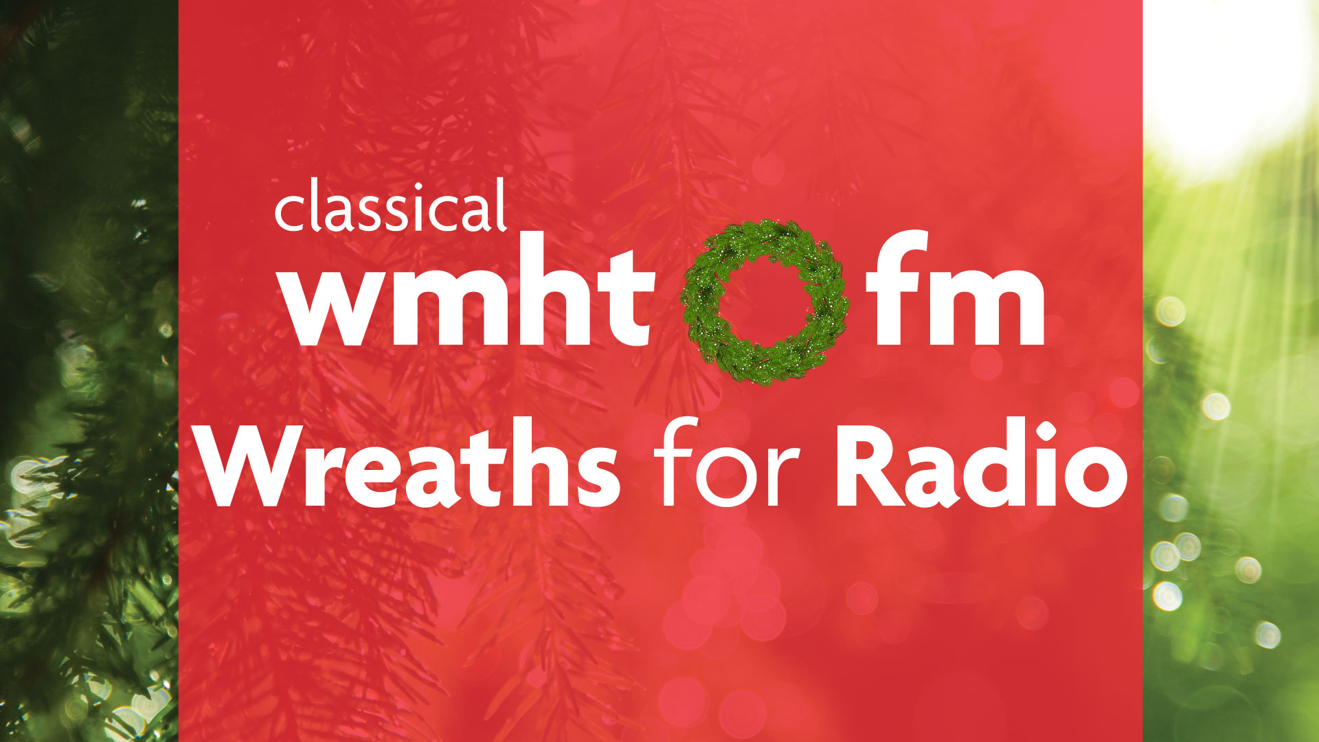 Wreaths for Radio