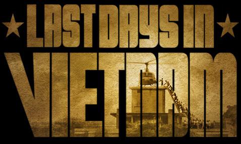 """Last Days in Vietnam"" Preview Screening"
