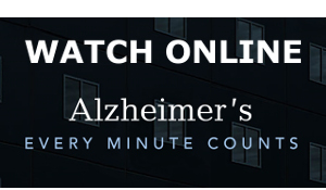 Watch ALZHEIMER'S: EVERY MINUTE COUNTS online
