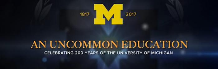 University of Michigan: An Uncommon Education