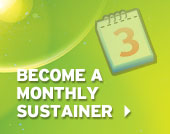 Become a Monthly Sustainer
