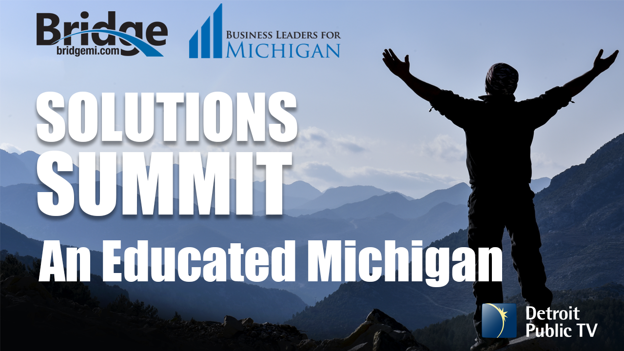 Solutions Summit: An Educated Michigan