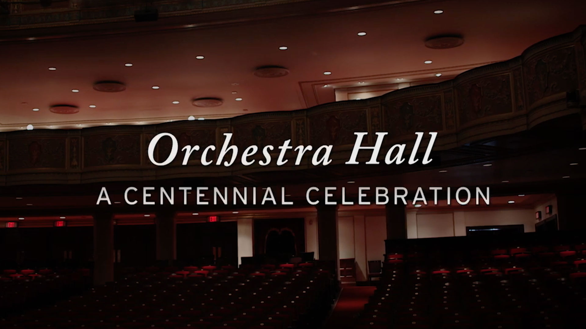 Orchestra Hall – A Centennial Celebration