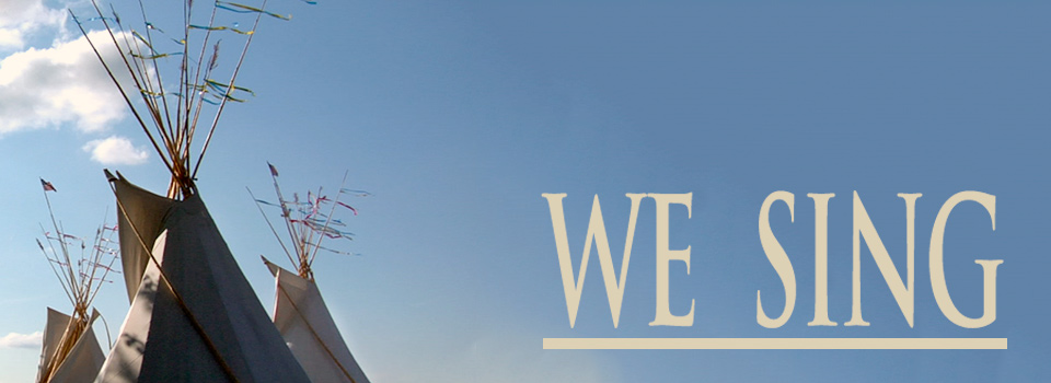 We Sing header image with teepees and text