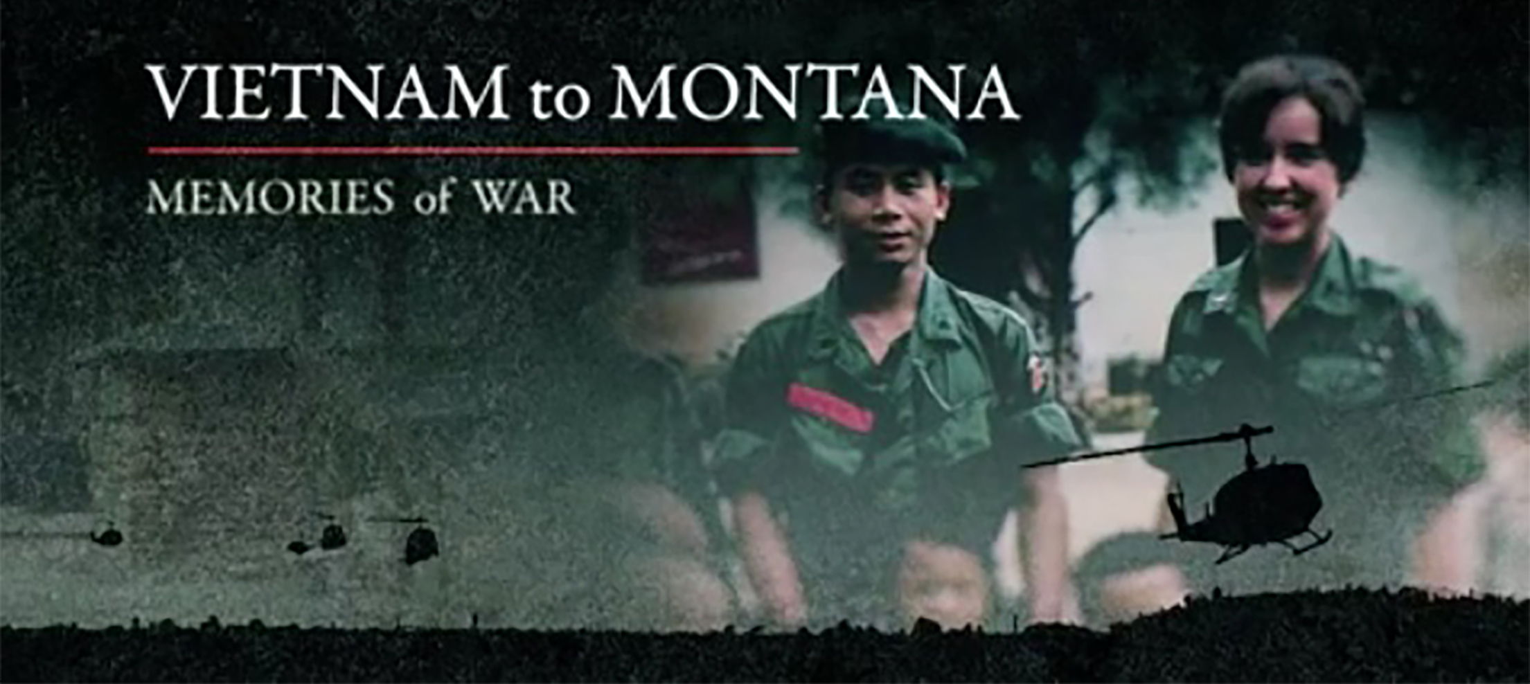 Vietnam to Montana: Memories of War