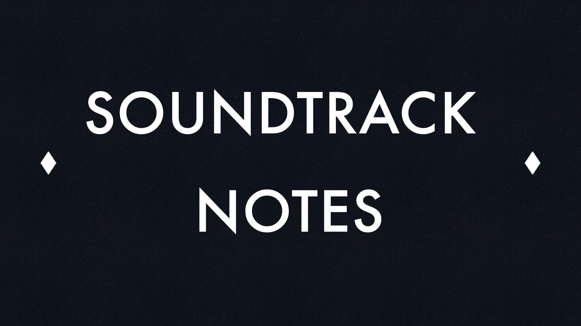 Soundtrack Notes