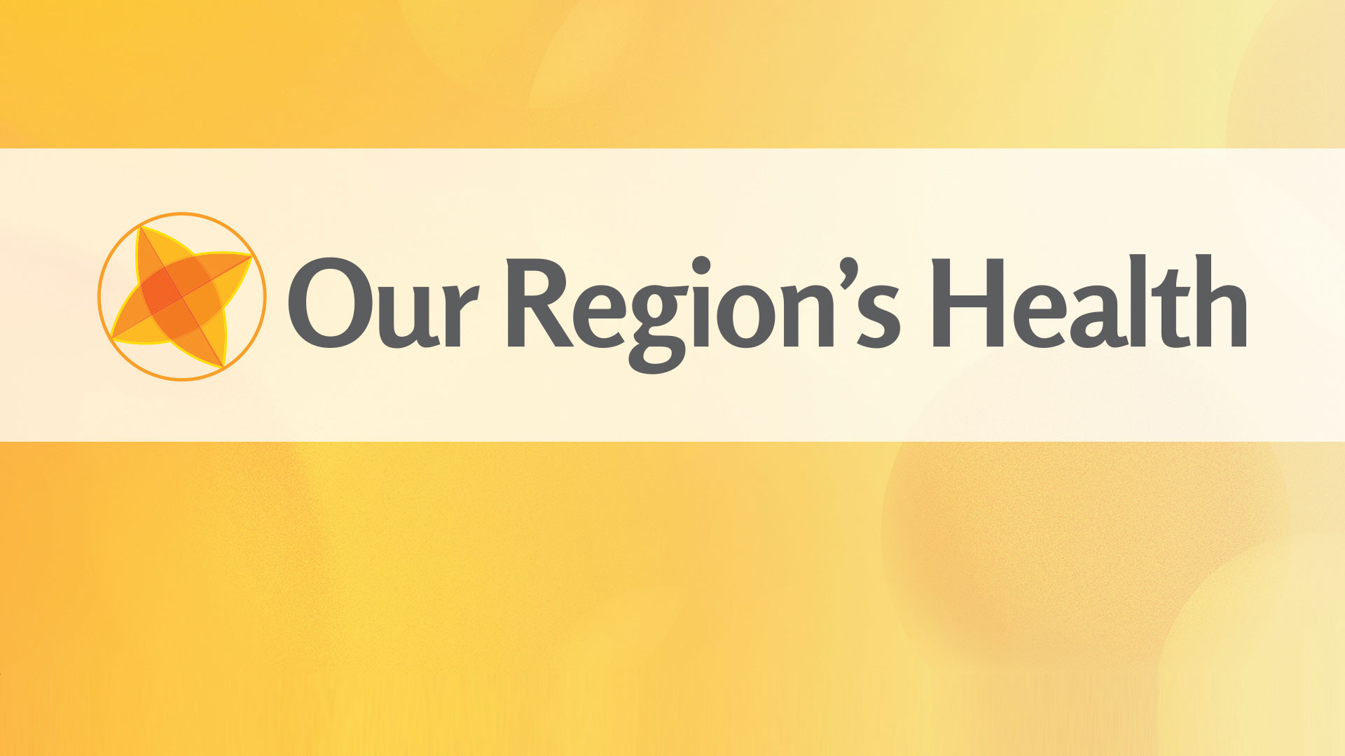 Our Region's Health