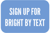 Bright by Text sign up.jpg