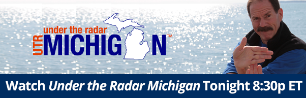 Watch Under the Radar Michigan tonight