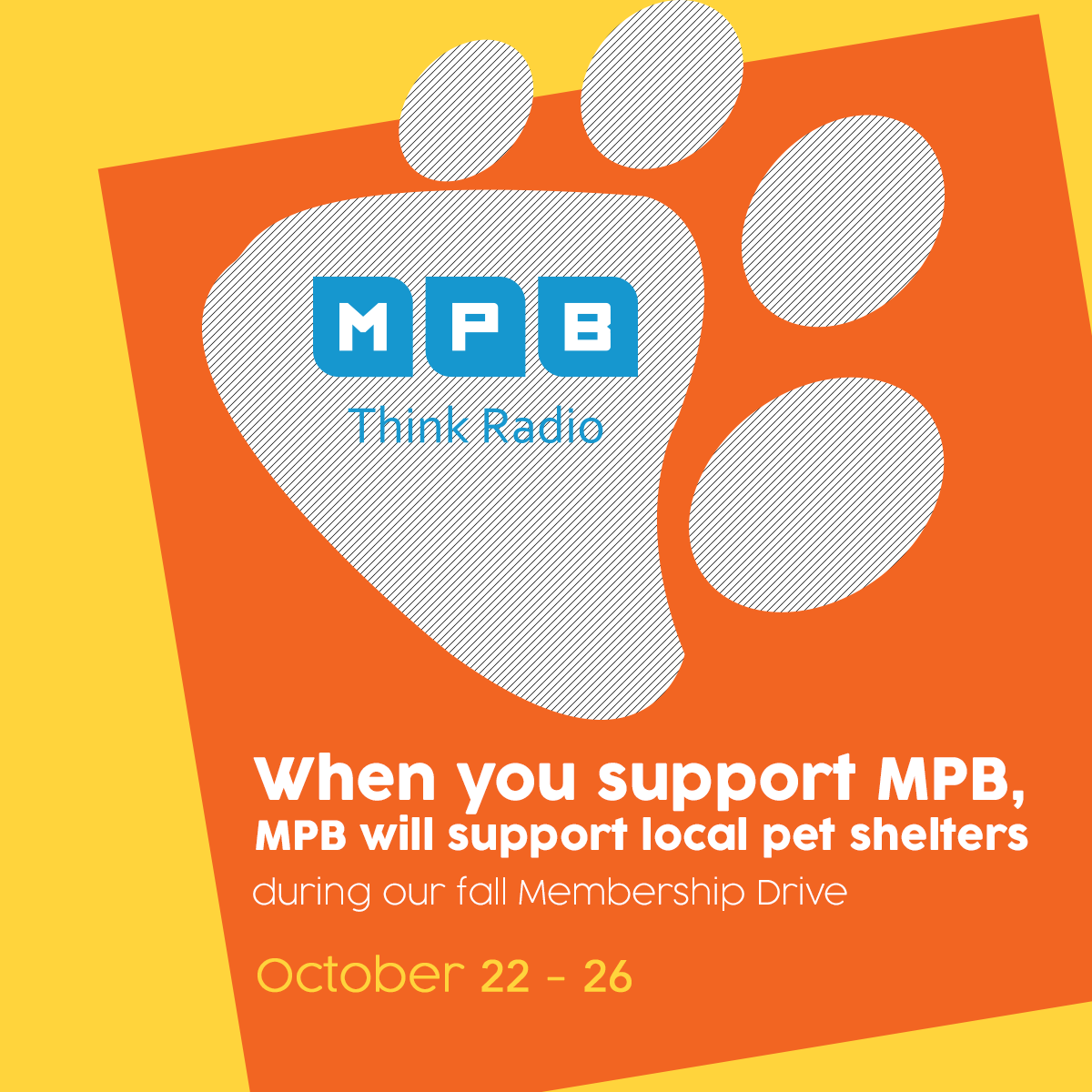 When you support MPB, MPB will support local pet shelters during our Fall Membership Drive.