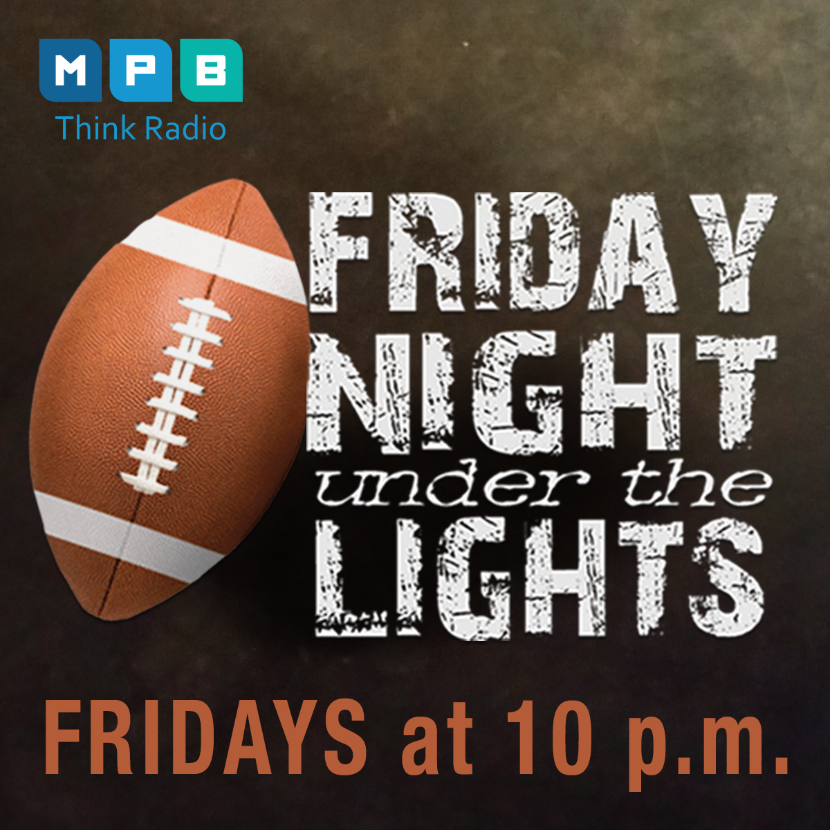 Friday Night Under the Lights returns to MPB Think Radio on Friday nights this fall.