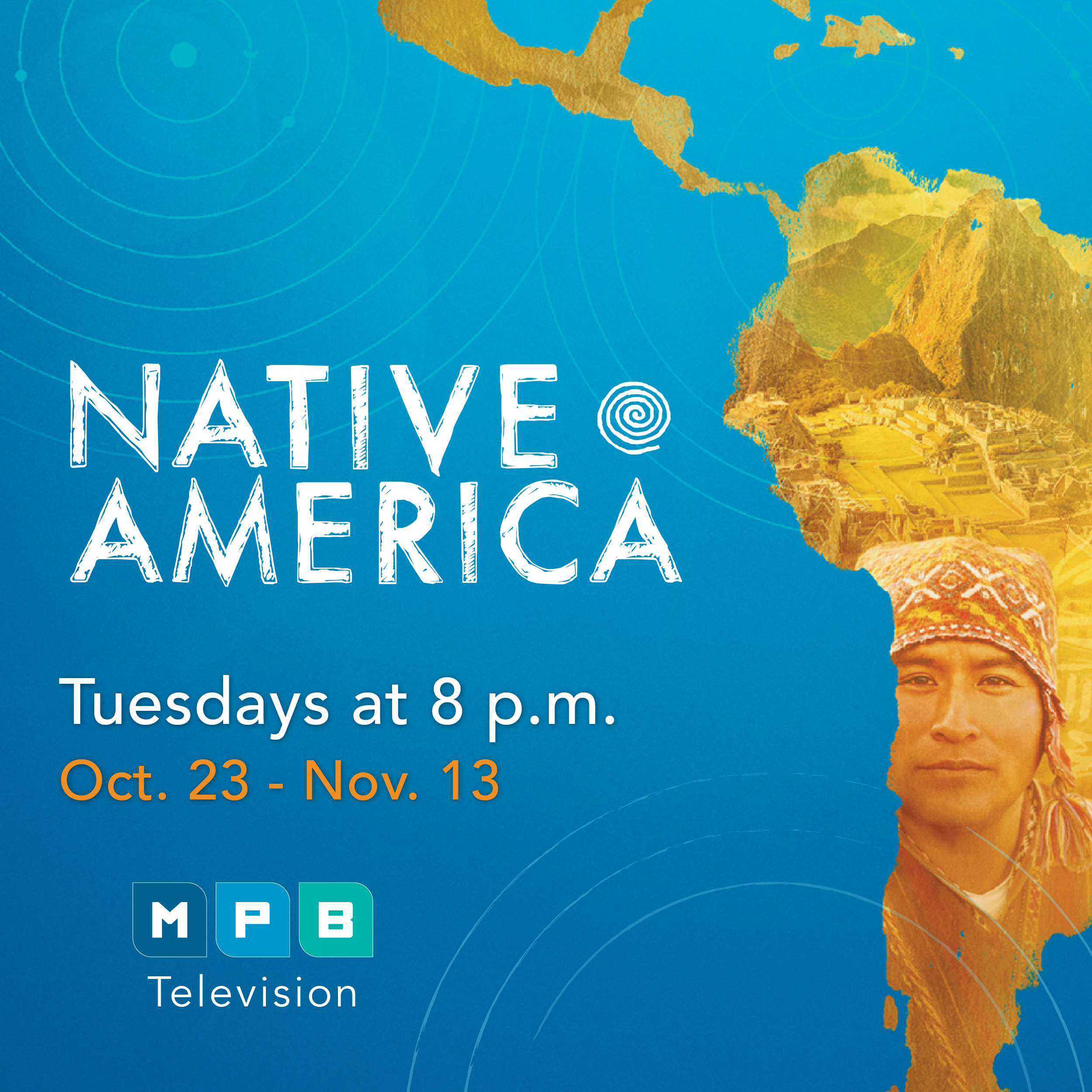 "Watch ""Native America"" Tuesdays at 8 p.m. on MPB Television."