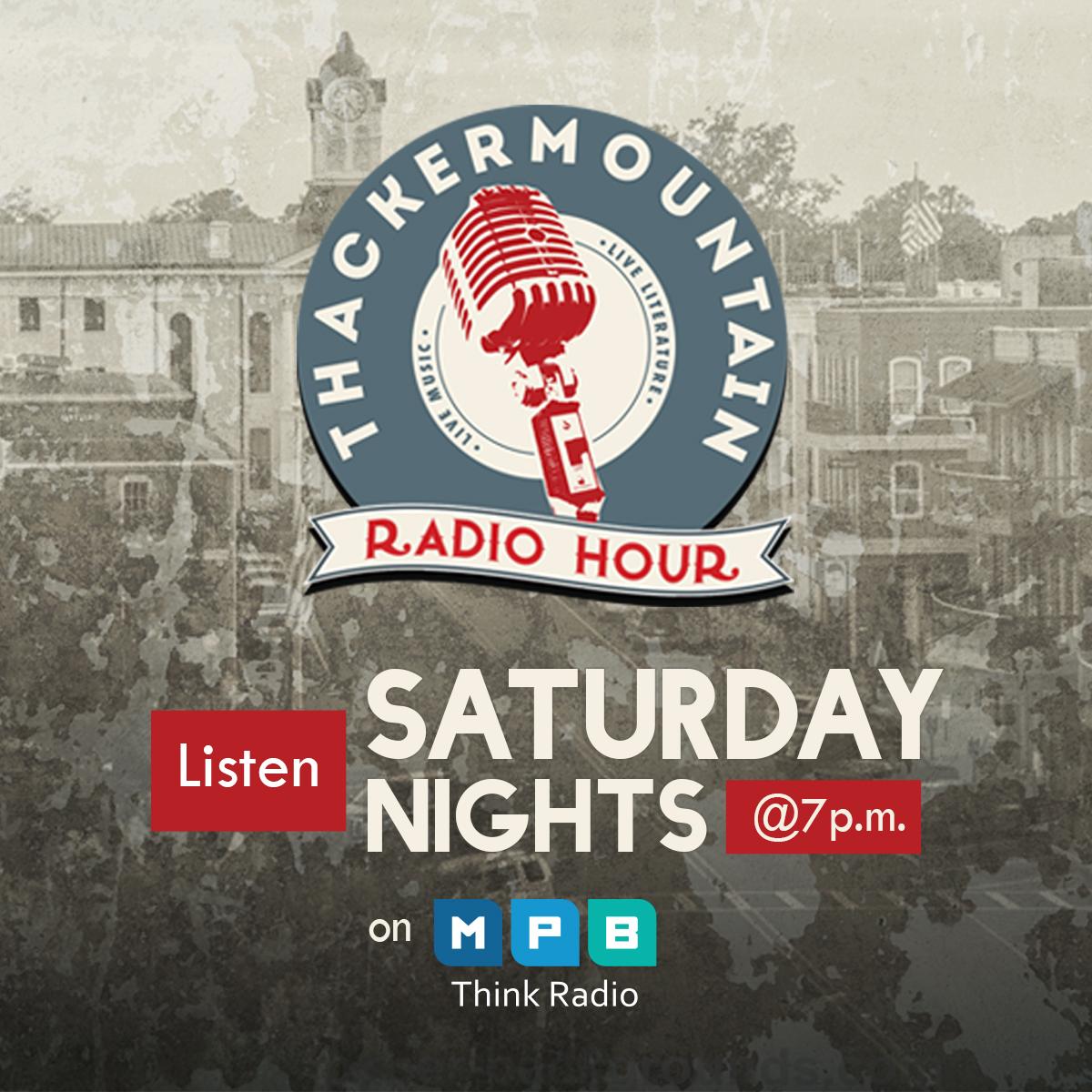 Listen to Thacker Mountain Radio Hour on Saturdays at 7 p.m. on MPB Think Radio