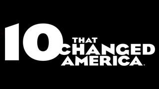 programs_10thatchangedamerica.jpg