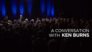 A Conversation with Ken Burns