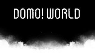 Domo! World