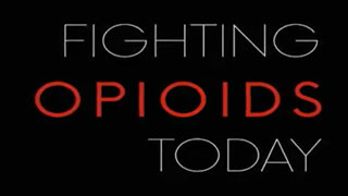 Fighting Opioids Today