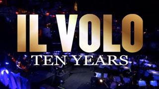Il Volo: Ten Years