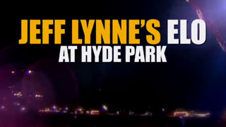 Jeff Lynne's ELO Live at Hyde Park