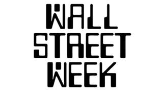 Wall Street Week