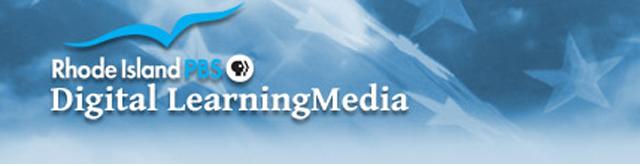 Rhode Island PBS Digital Learning Media
