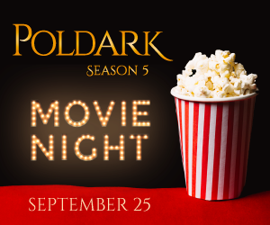 """Join us for a special """"Movie Night"""" Wednesday, September 25 at 6:30 p.m. at the Rhode Island PBS Studios.   See the first episode of Poldark Season 5"""