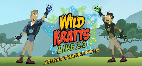 Wild Kratts Live 2.0 Activate Creature Power!