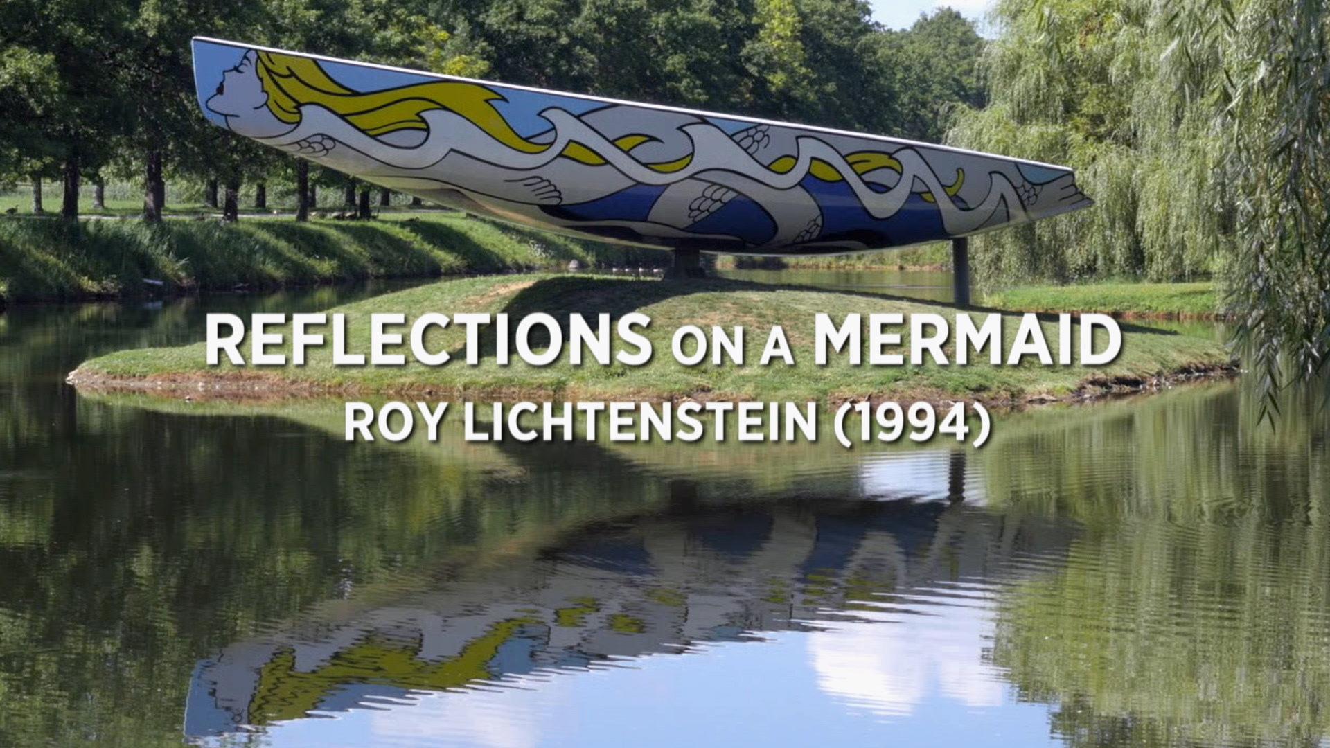 Reflections on a Mermaid: Roy Lichtenstein (1994)