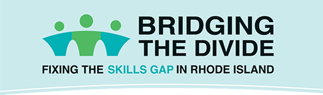 Bridging the Divide: Fixing the Skills Gap in Rhode Island