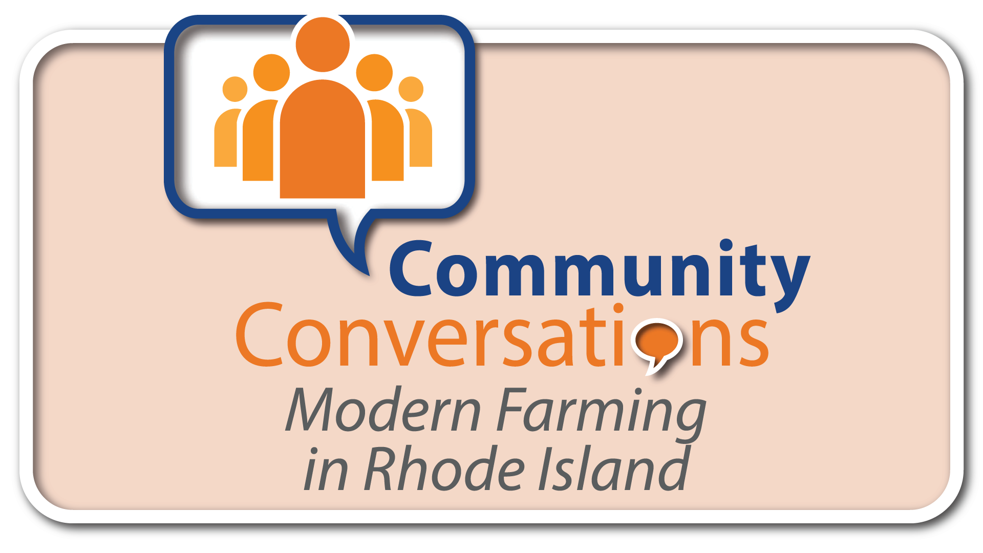 Community Conversations: Modern Farming in Rhode Island