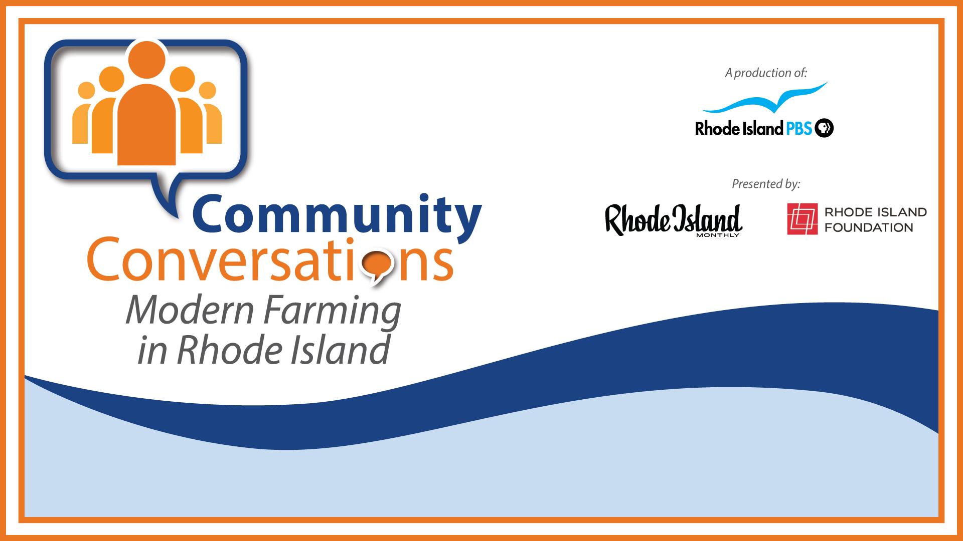 Modern Farming in Rhode Island: A Community Conversation