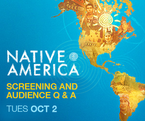 Preview Screening of Native America
