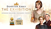 Downton Abbey: The Exhibition - Boston | SOLD OUT