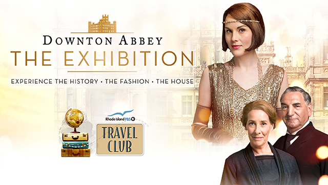 Downton Abbey: The Exhibition - NYC