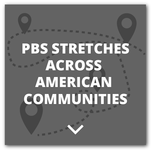 PBS Stretches Across American Communities