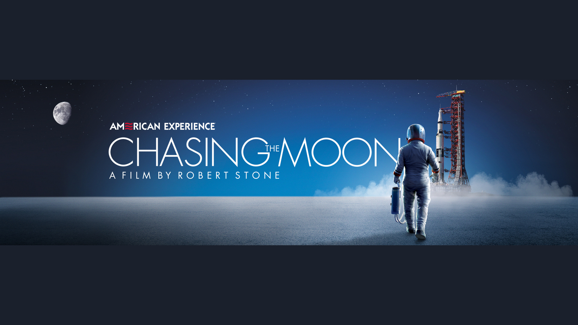 AMERICAN EXPERIENCE: CHASING THE MOON - SCREENINGS - Sunday, July 14 and Monday, July 15.