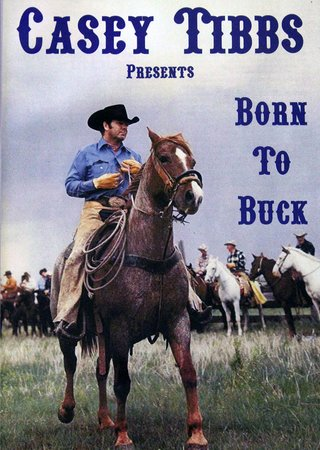 "poster for ""Born to Buck"""