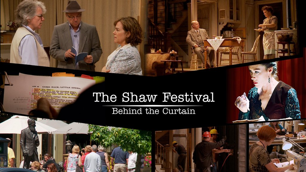 Shaw Festival : Behind the Curtain
