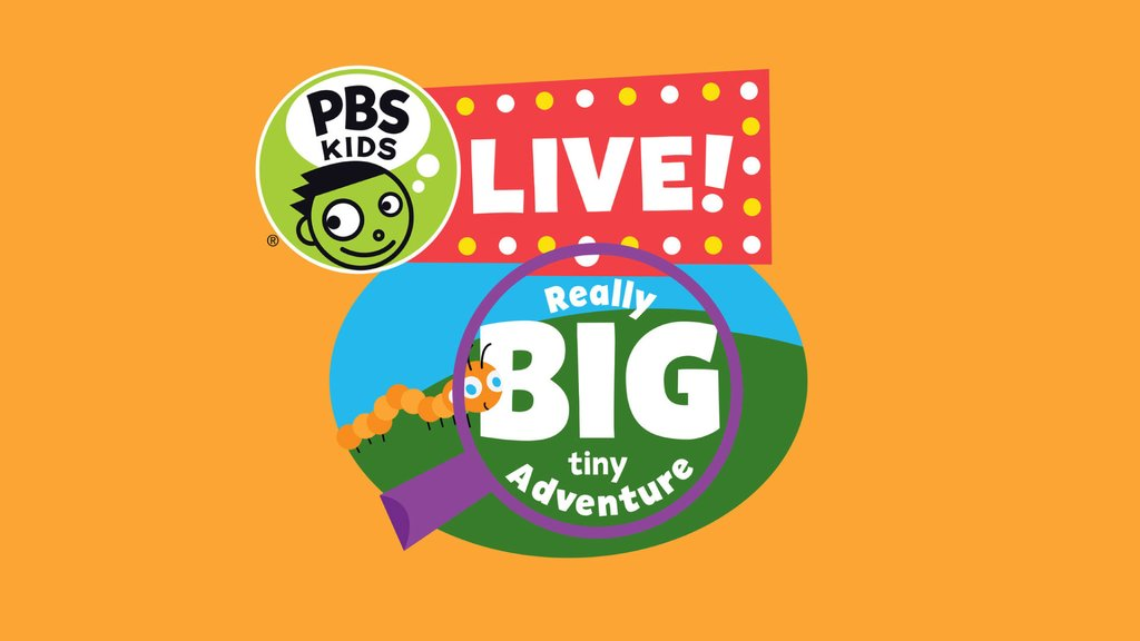 "The PBS Kids Live logo featured on an oragnce background. The logo features a magnifying glass with a caterpillar with accompanying text that says ""Really big tiny adventure."""